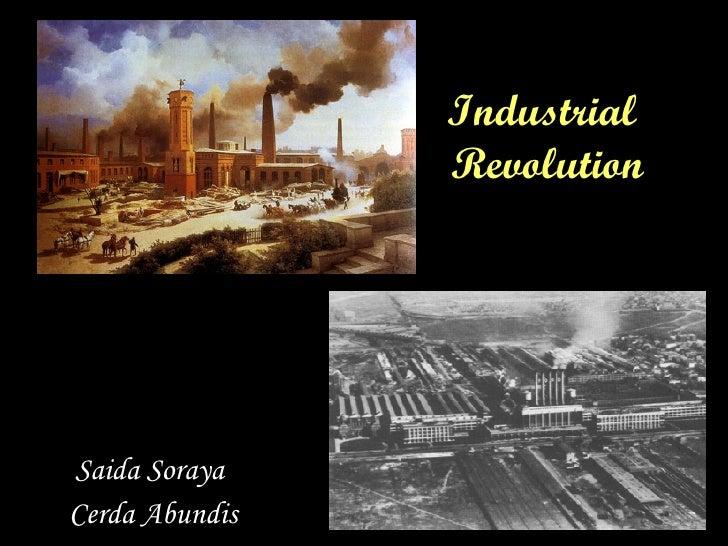 Industrial  Revolution Saida Soraya  Cerda Abundis