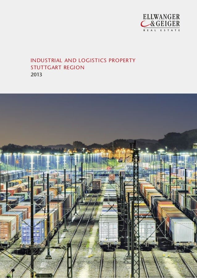 ELLWANGER & GEIGER: INDUSTRIAL AND LOGISTICS PROPERTY STUTTGART REGION 2013