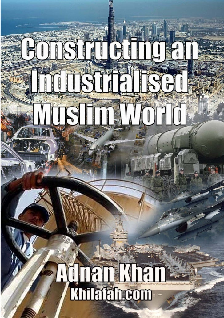 constructing an industrialised muslim world