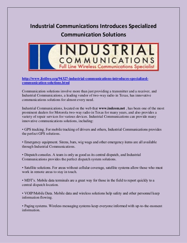 Industrial Communications Introduces Specialized Communication Solutions  http://www.listfree.org/94327-industrial-communi...