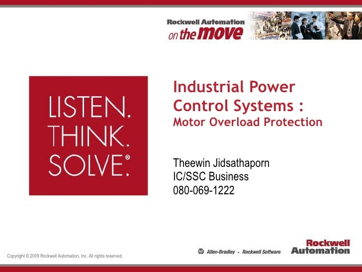 Industrial Power Control Systems : Motor Overload Protection Theewin Jidsathaporn IC/SSC Business 080-069-1222