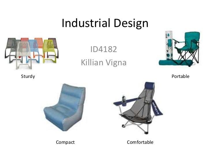 Industrial Design                      ID4182                   Killian VignaSturdy                                       ...