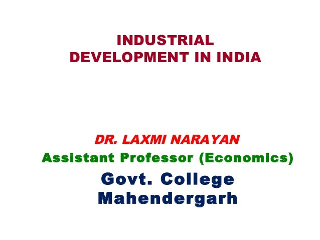 industrial development in india essay Advertisements: industrial development in india a large number of industries have been established in the post-independence india in private, public and joint sectors.