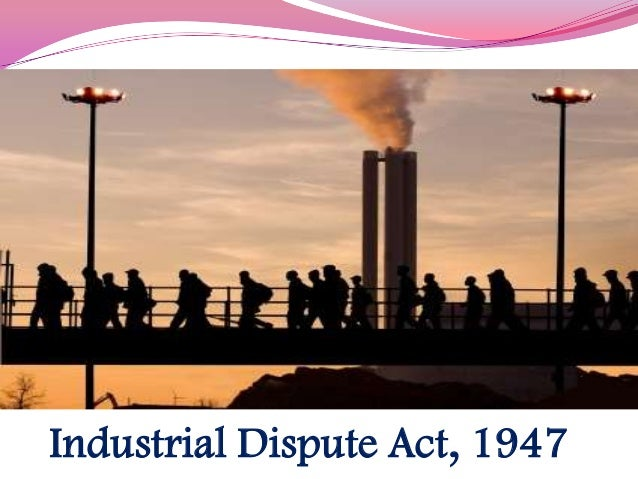industrial dispute act What are the duties and the powers of the conciliation officers as given in the industrial disputes act, 1947 - for assignment solution contact casestudyhelpin https.