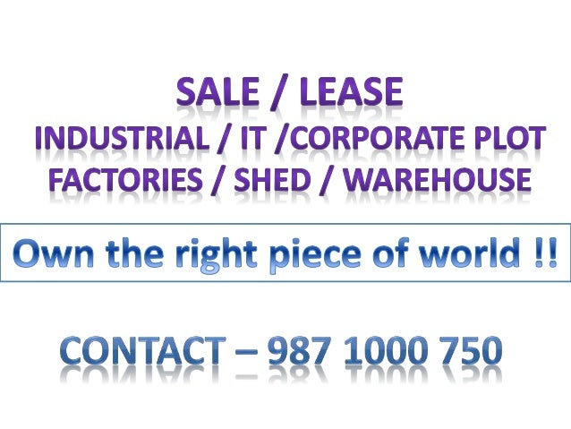 Prime Industrial Property for Sale / lease in Noida • 210 sq meter Factory in Sector - 7 Noida ,100 mtr from Delhi Border ...