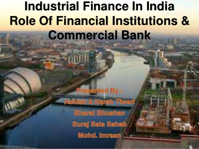 Industrial finance in india new