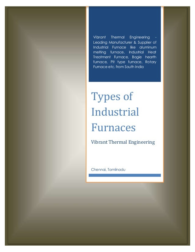 Industrial Furnace Types