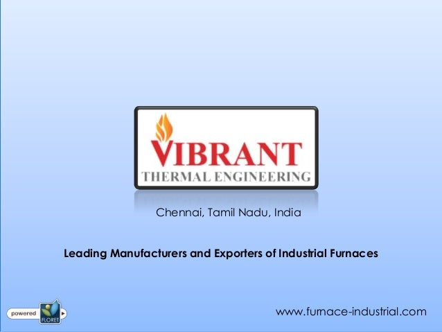 Chennai, Tamil Nadu, IndiaLeading Manufacturers and Exporters of Industrial Furnaces                                      ...