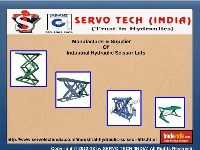 Manufacturer & Supplier Of Industrial Hydraulic Scissor Lifts  http://www.servotechindia.co.in/industrial-hydraulic-scisso...