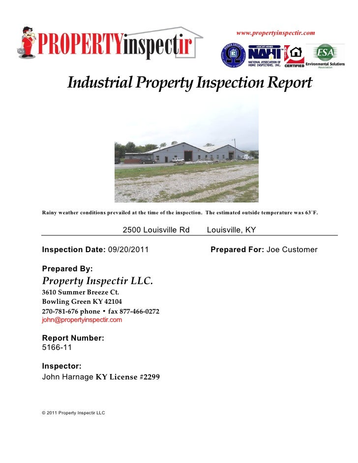 www.propertyinspectir.com           Industrial Property Inspection ReportRainy weather conditions prevailed at the time of...