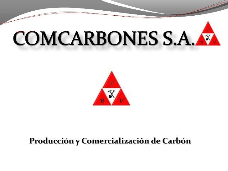 Producción y Comercialización de Carbón