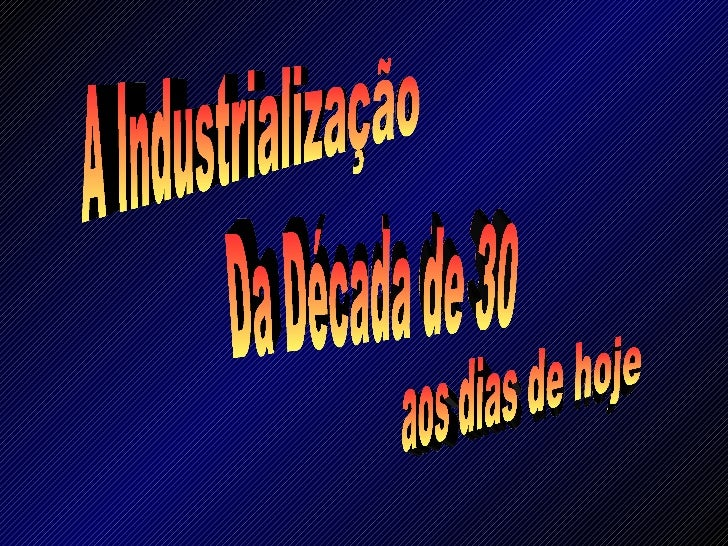 Industrialização brasileira