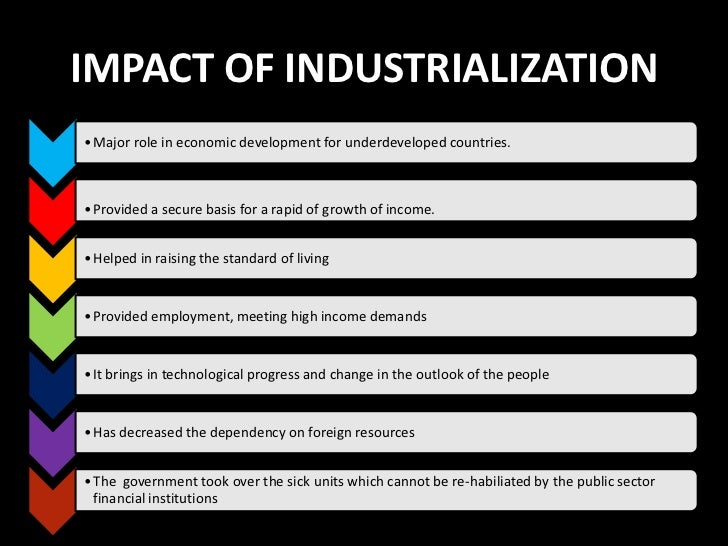industrialisation in india benefits the poor Like the rest of the third world india did not benefit from global trade expansion because it had closed its economy and pursued 'import substitution' moreover, nehru's socialism industrialization did, in fact, pick up after the war and industry's share in national output doubled but it was not enough to.