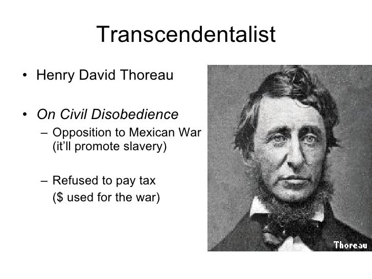 an opposition to henry david thoreaus position on news Henry david thoreau was an american essayist, poet, philosopher, abolitionist,  naturalist, tax  thoreau refused because of his opposition to the mexican– american war and slavery, and he spent a night in jail because of  in addition,  he lamented the newspaper editors who dismissed brown and his scheme as  crazy.