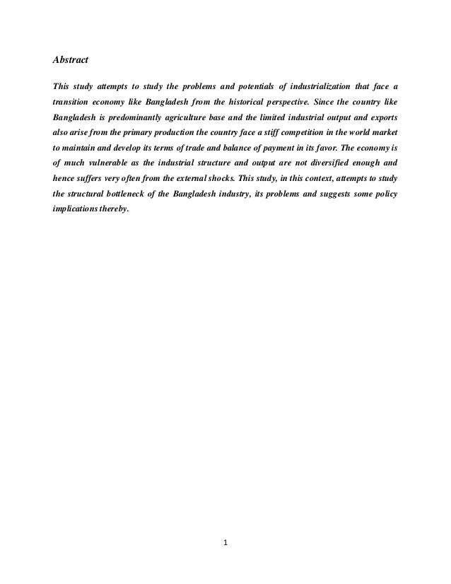 1 Abstract This study attempts to study the problems and potentials of industrialization that face a transition economy li...