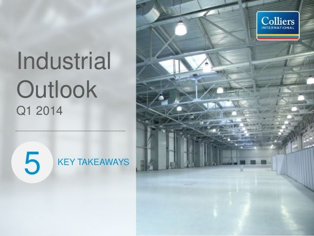 Q1 2014 Industrial Outlook Preview
