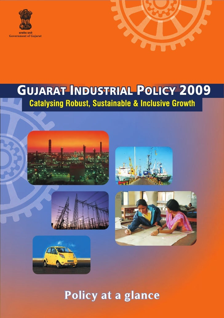 Highlights of Industrial Policy (2009) - Gujarat Government