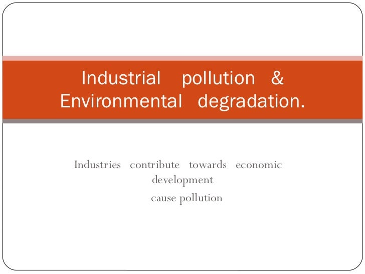 Industries contribute ...
