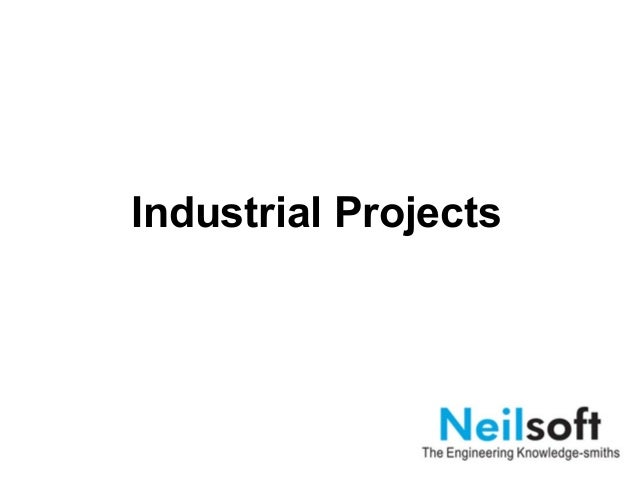 Industrial Projects at Neilsoft