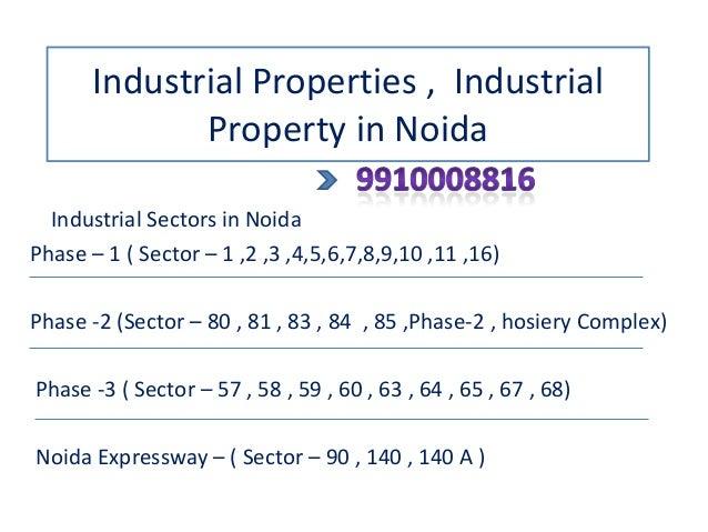 Industrial Properties , Industrial Property in Noida Industrial Sectors in Noida Phase – 1 ( Sector – 1 ,2 ,3 ,4,5,6,7,8,9...