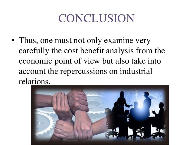 industrial relations conclusion Industrial relations is a multidisciplinary field that studies the employment relationship industrial relations is increasingly being called employment relations or.