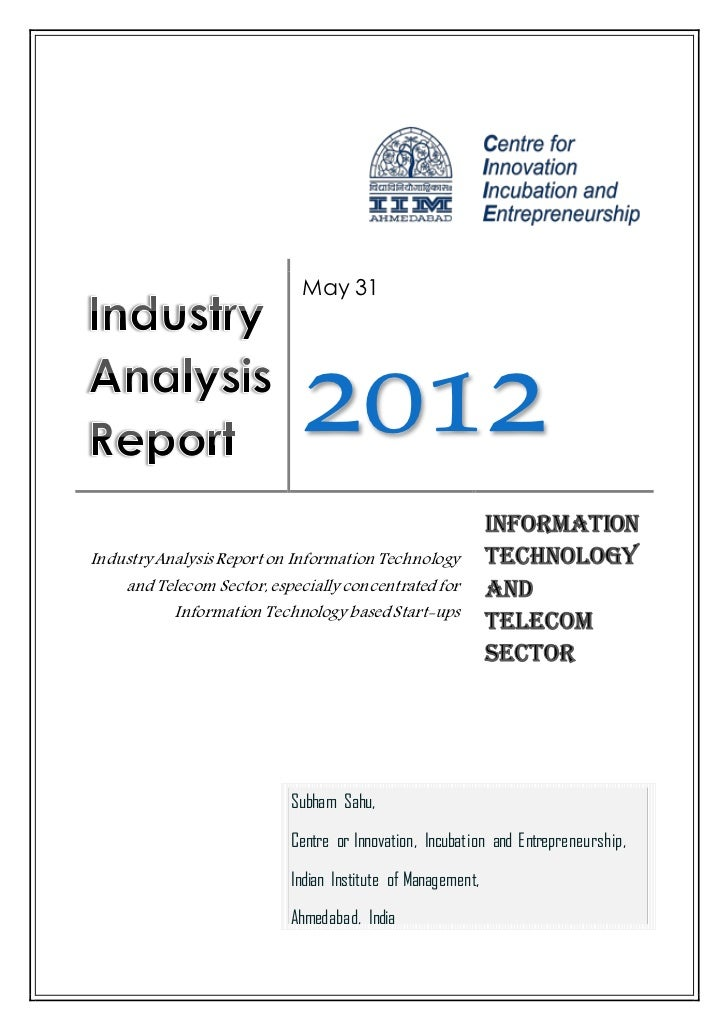 May 31                             2012Industry Analysis Report on Information Technology    and Telecom Sector, especiall...