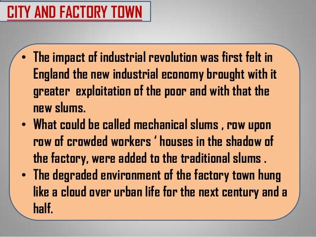 how did the industrial revolution affect Although it's a fact of today's society, most people did not live in cities the industrial revolution changed that before the industrial revolution, most people lived in rural areas as.