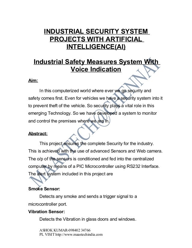 INDUSTRIAL SECURITY SYSTEM PROJECTS ABSTRACT:Industrial safety measures system with voice indication
