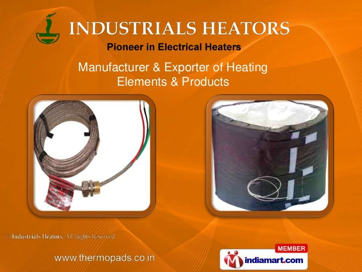 Manufacturer & Exporter of Heating <br />Elements & Products<br />