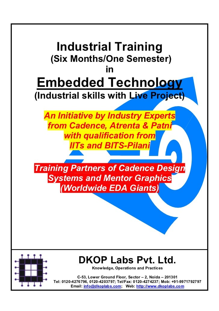 Industrial Training   (Six Months/One Semester)               inEmbedded Technology(Industrial skills with Live Project)  ...