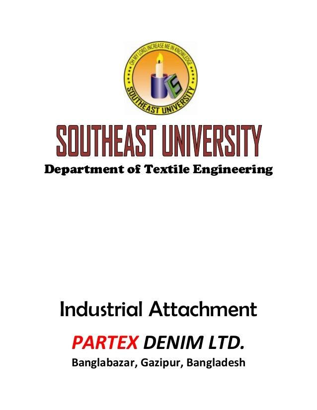Department of Textile Engineering Industrial Attachment PARTEX DENIM LTD. Banglabazar, Gazipur, Bangladesh
