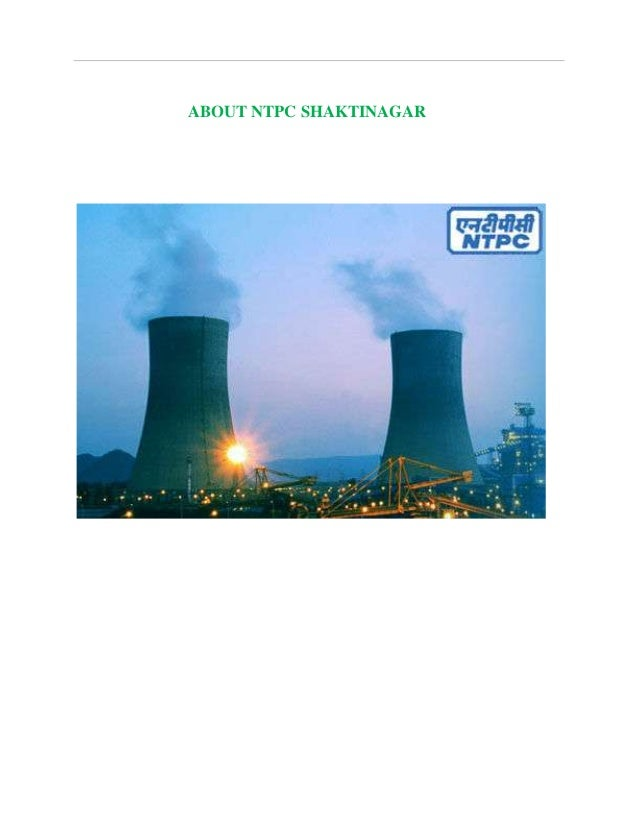 ntpc introduction Ntpc recruitment through gate 2018 for executive trainee post ntpc introduction national thermal power corporation ntpc limited, india's biggest energy firm with .