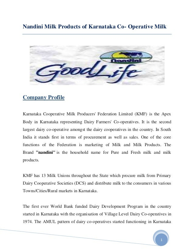 Nandini Milk Products of Karnataka Co- Operative MilkCompany ProfileKarnataka Cooperative Milk Producers Federation Limite...