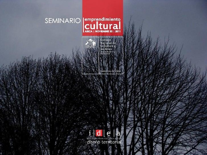Industrias culturales y diseño   cnca arica nov 2011