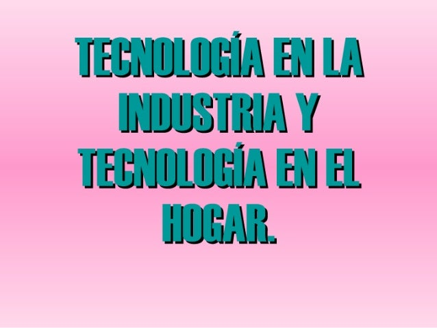 Industria y hogar
