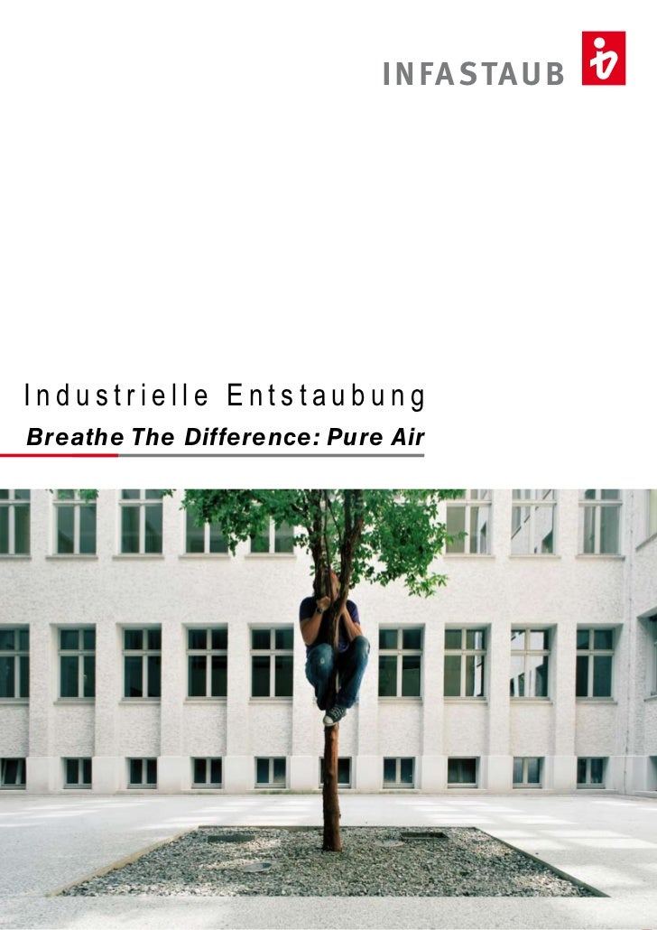 I N FA STAU BIndustrielle EntstaubungBreathe The Difference: Pure Air