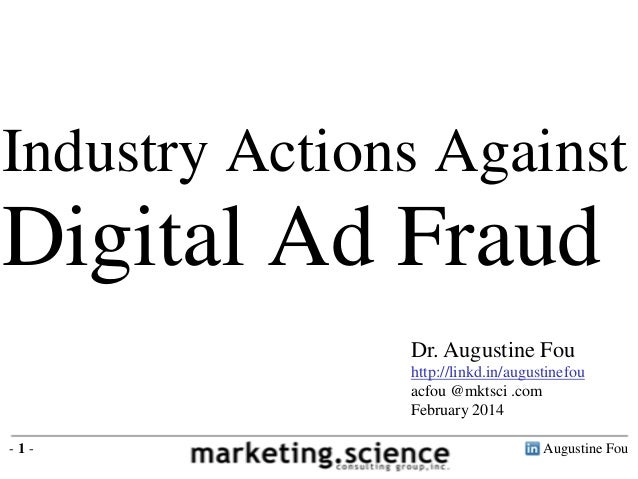 Industry Actions Against Digital Ad Fraud Reported by Augustine Fou