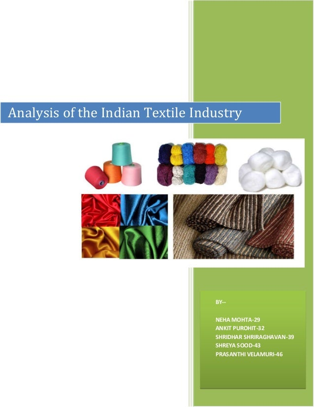 analysis of textile industry Instant access to apparel, textiles and fashions market research, business analysis, industry trends, statistics, forecasts, revenues, and mailing lists.