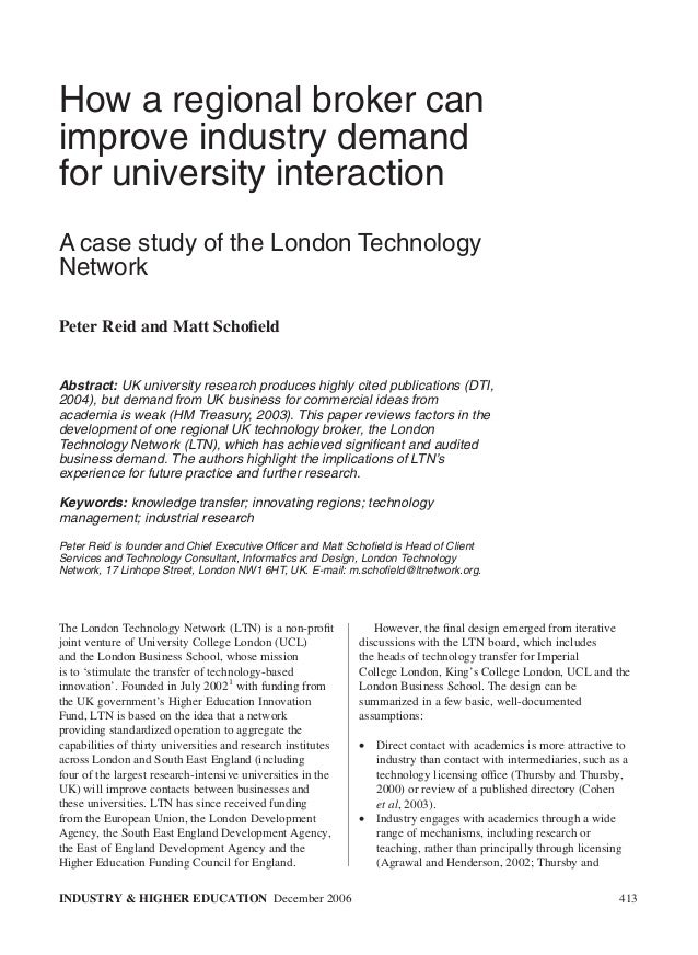 How a regional broker canimprove industry demandfor university interactionA case study of the London TechnologyNetworkPete...