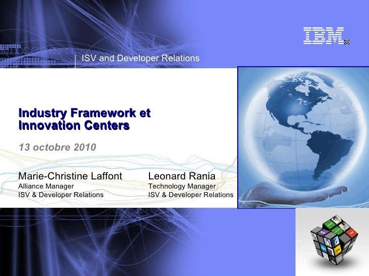 Industry framework et innovation centers