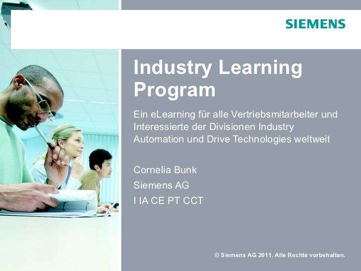 Industry Learning Program Ein eLearning für alle Vertriebsmitarbeiter und Interessierte der Divisionen Industry Automation...