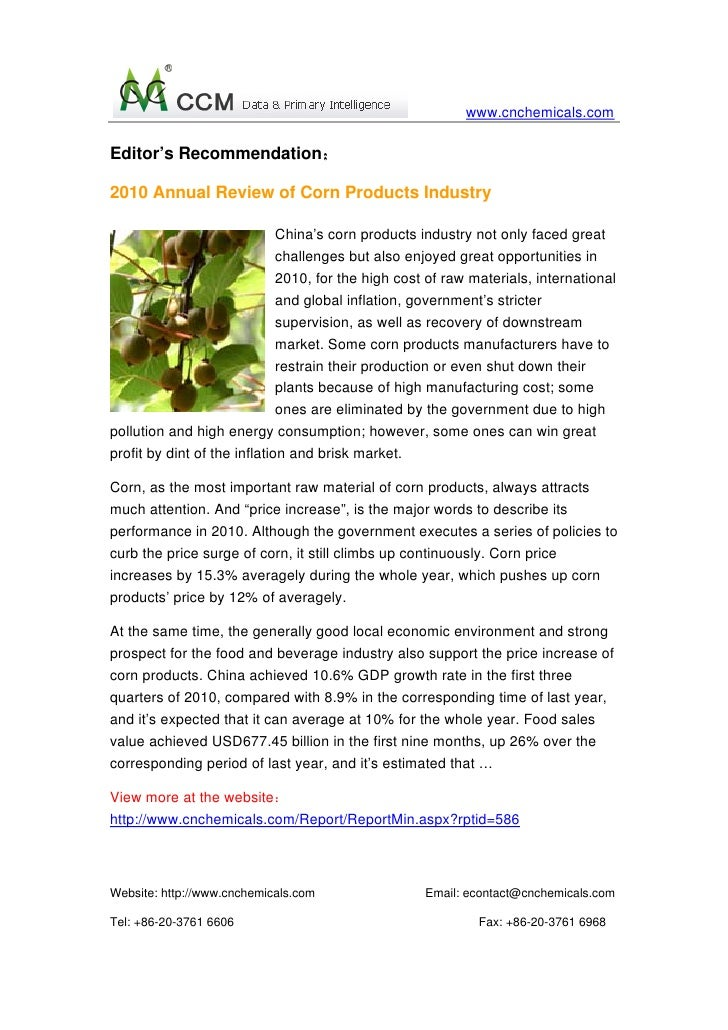 www.cnchemicals.comEditor's Recommendation:2010 Annual Review of Corn Products Industry                              China...