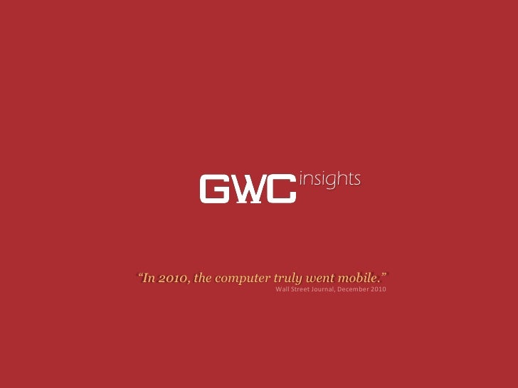 GWC Insights -  10 Drivers of the Chinese Mobile Internet in 2010