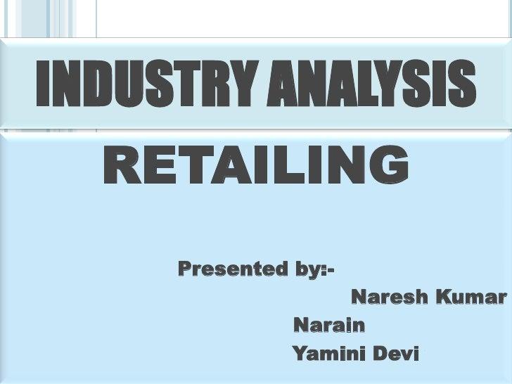 Industry retaling