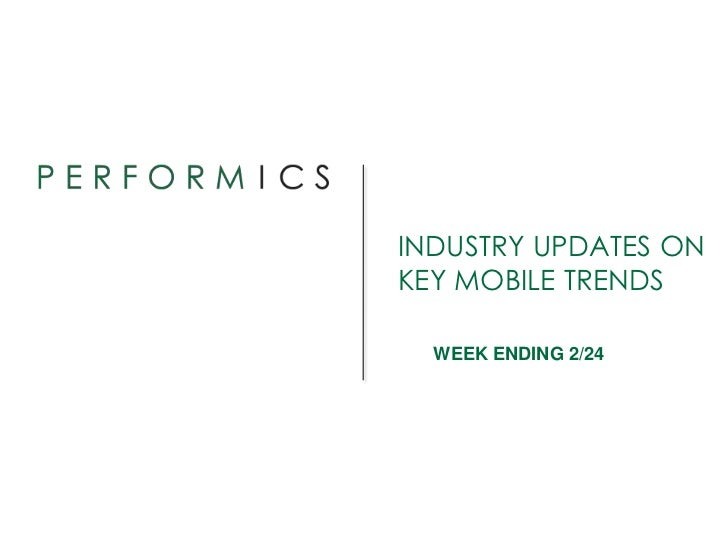 INDUSTRY UPDATES ONKEY MOBILE TRENDS  WEEK ENDING 2/24