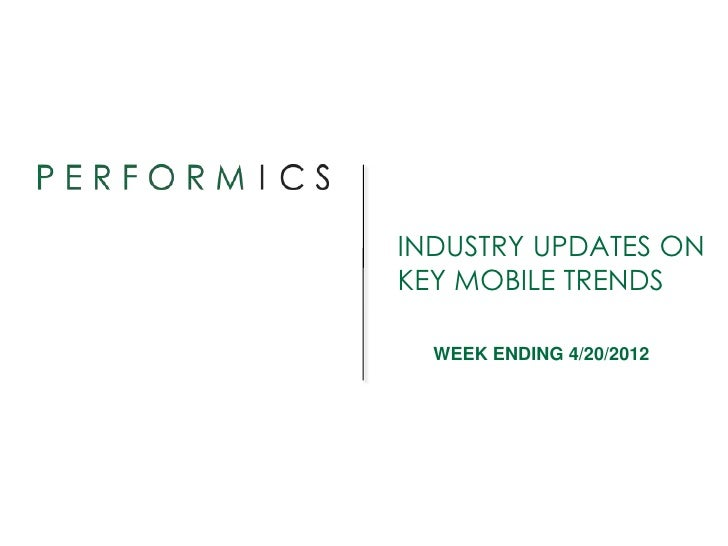 INDUSTRY UPDATES ONKEY MOBILE TRENDS  WEEK ENDING 4/20/2012