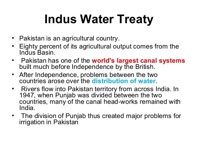 the indus water treaty The indus waters treaty was signed in 1960 after nine years of negotiations between india and pakistan with the help of the world bank the indus water treaty 1960.