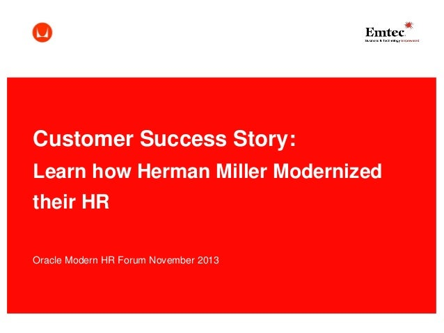 Customer Success Story: Learn How Herman Miller Moderized Their HR