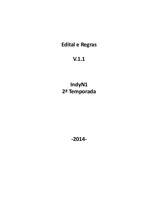 Edital e Regras V.1.1 IndyN1 2ª Temporada -2014-