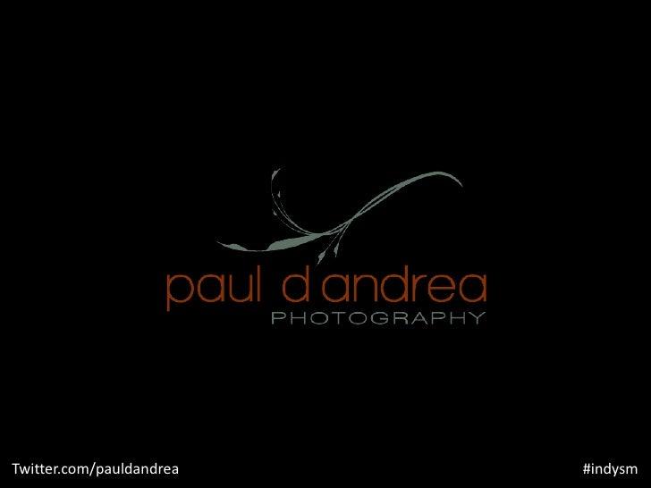 Indy Social Media talk by Paul D'Andrea